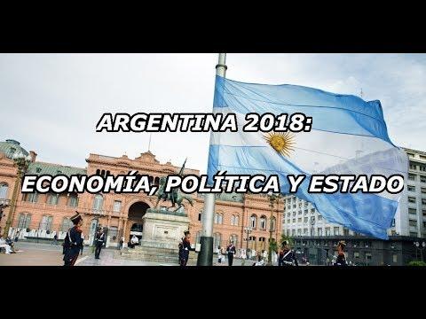 Argentina 2018: Economía, Política y Estado