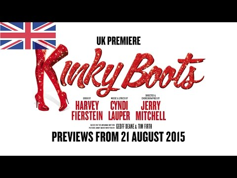UK - Kinky Boots the Musical – Trailer 2015 - Adelphi Theatre – London / West End