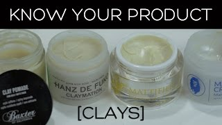 Know Your Product: Clays | Everything You Need to Know About Hair Clay
