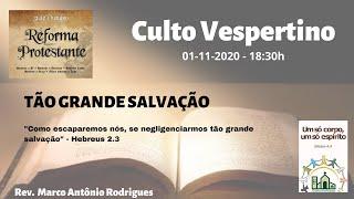 TÃO GRANDE SALVAÇÃO - Hebreus 2.3