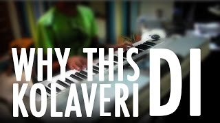 Why this Kolaveri Di - Piano cover by Rohit