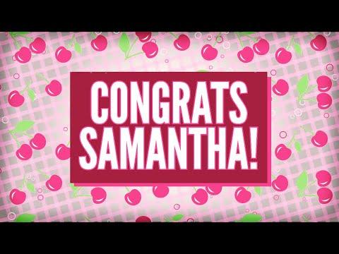 Congrats Samantha!