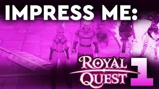 Impress Me, Royal Quest part 1