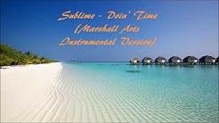 Sublime - Doin' Time (Marshall Arts Instrumental Version)