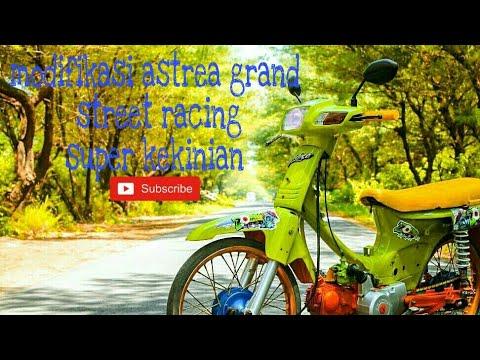 Trending!! Modifikasi honda astrea grand street racing. Mantul pak eko