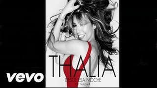 Thalia - Desde Esa Noche FT. Maluma (Audio+Descarga)