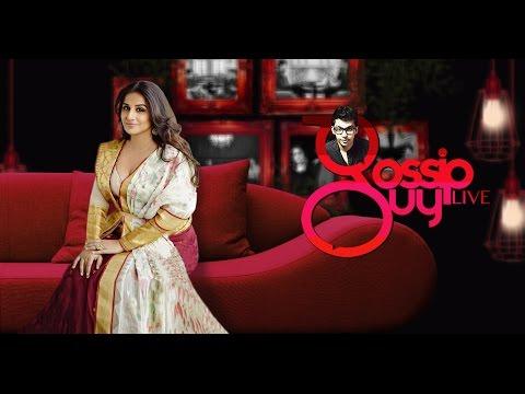 Vidya Balan | Gossip Guy LIVE