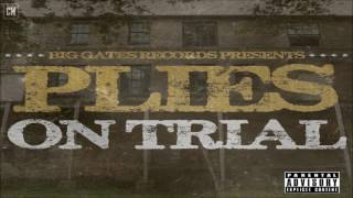 Download Plies - On Trial [FULL MIXTAPE + DOWNLOAD LINK] [2012] MP3 song and Music Video