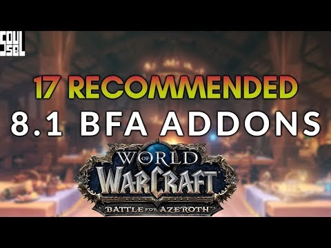 17 Recommended Addons for 8 1 Tides of Vengeance! World of Warcraft Battle  for Azeroth