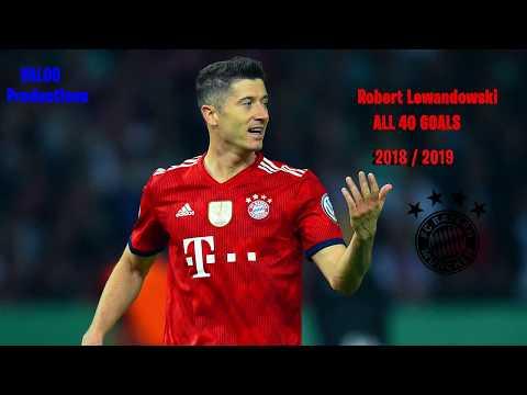 Robert Lewandowski ● All 40 Goals ● 2018/2019 ● HD