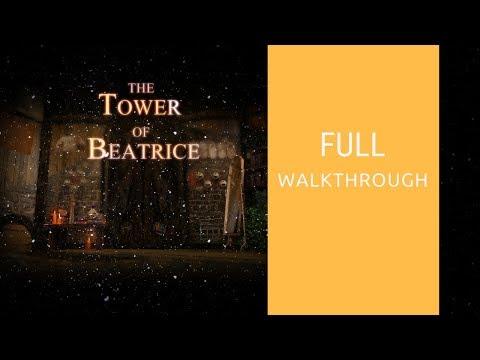 The Tower of Beatrice   Full Walkthrough
