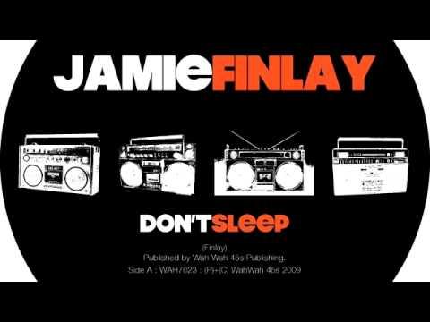 01 Jamie Finlay - Don't Sleep [Wah Wah 45s]