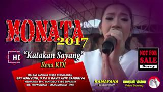 Video Katakan Sayang Rena KDI TERBARU MONATA 2017 LIVE MARGOYOSO PATI download MP3, 3GP, MP4, WEBM, AVI, FLV Februari 2018