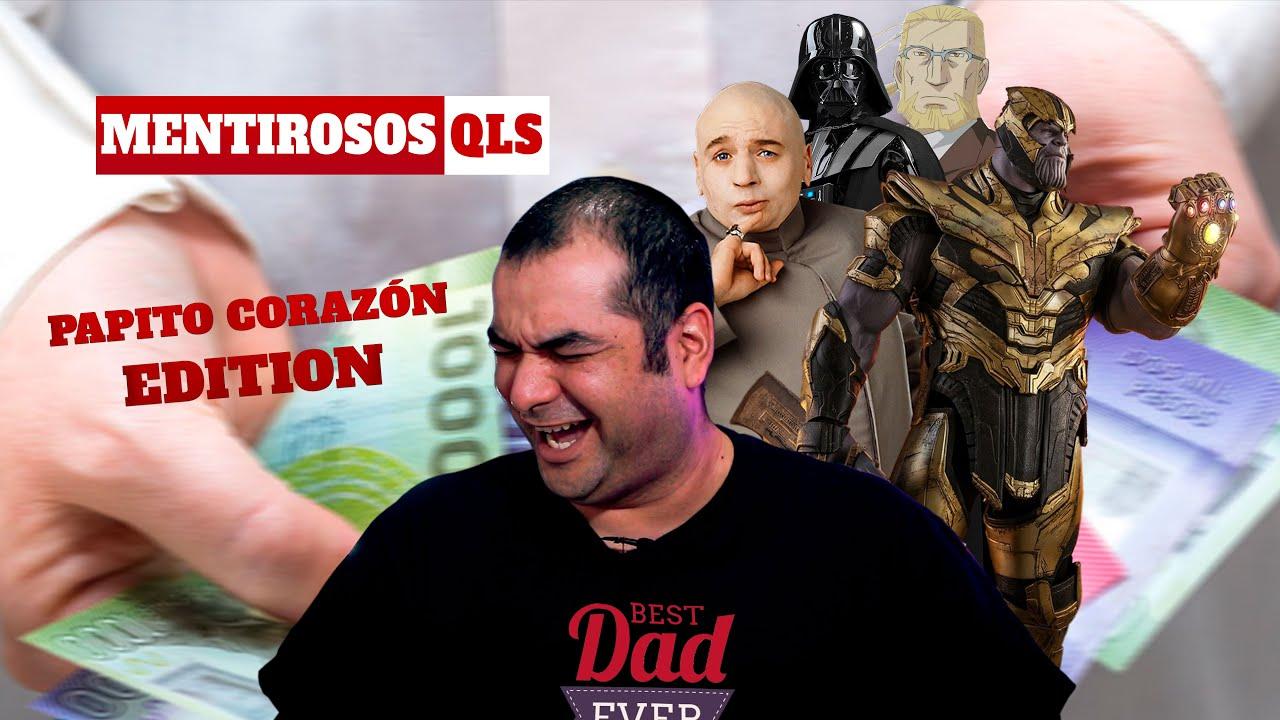 Mentirosos QLS - Papito Corazón Edition