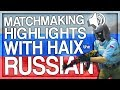 CS GO MATCHMAKING HIGHLIGHTS WITH HAIX THE RUSSIAN mp3