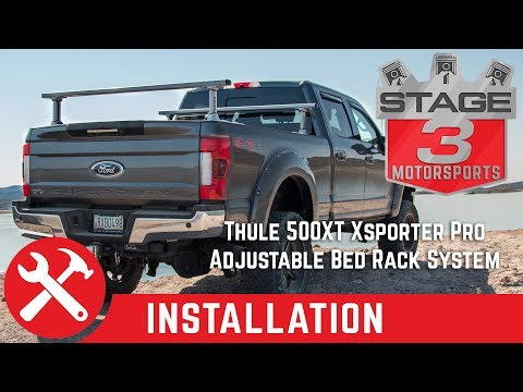 Thule 500XT Xsporter Pro Adjustable Bed Rack System Install On Ford F250