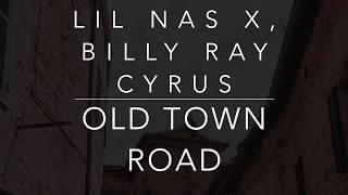 Gambar cover Lil Nas X, Billy Ray Cyrus - Old Town Road (Lyrics)