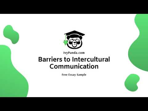 Barriers to Intercultural Communication Essay | Free Essay