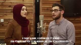 """Armend Beqiri&Merita Burrniku """"Ya Taiba""""- يا طيبة - طيور الجنة 2018"""