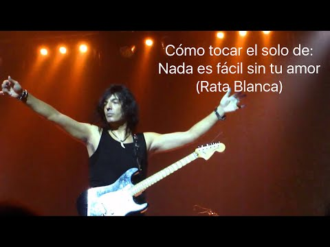 """Como tocar el solo de """"nada es fácil sin tu amor"""" Rata Blanca (tutorial)"""