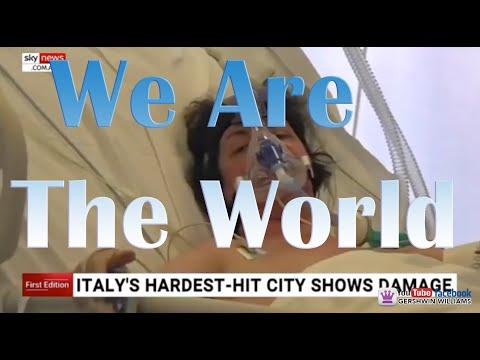 We Are The World - Tribute Song - Covid-19/Coronavirus