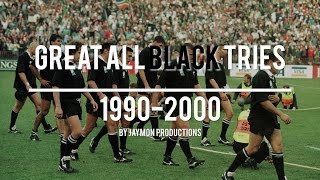 Great All Black Tries / 1990-2000