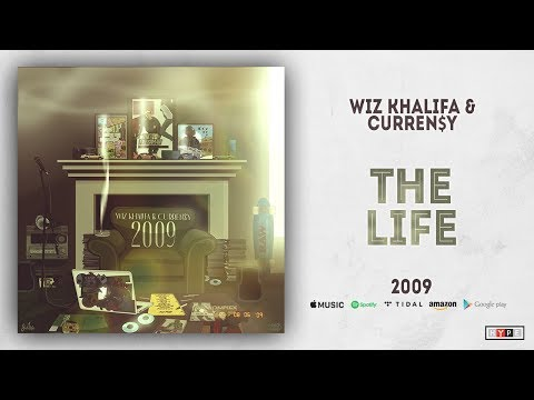 Wiz Khalifa & Curren$y - The Life (2009)