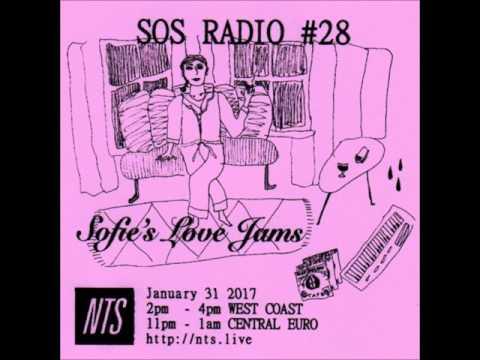 Sofie - SOS RADIO 028 - NTS
