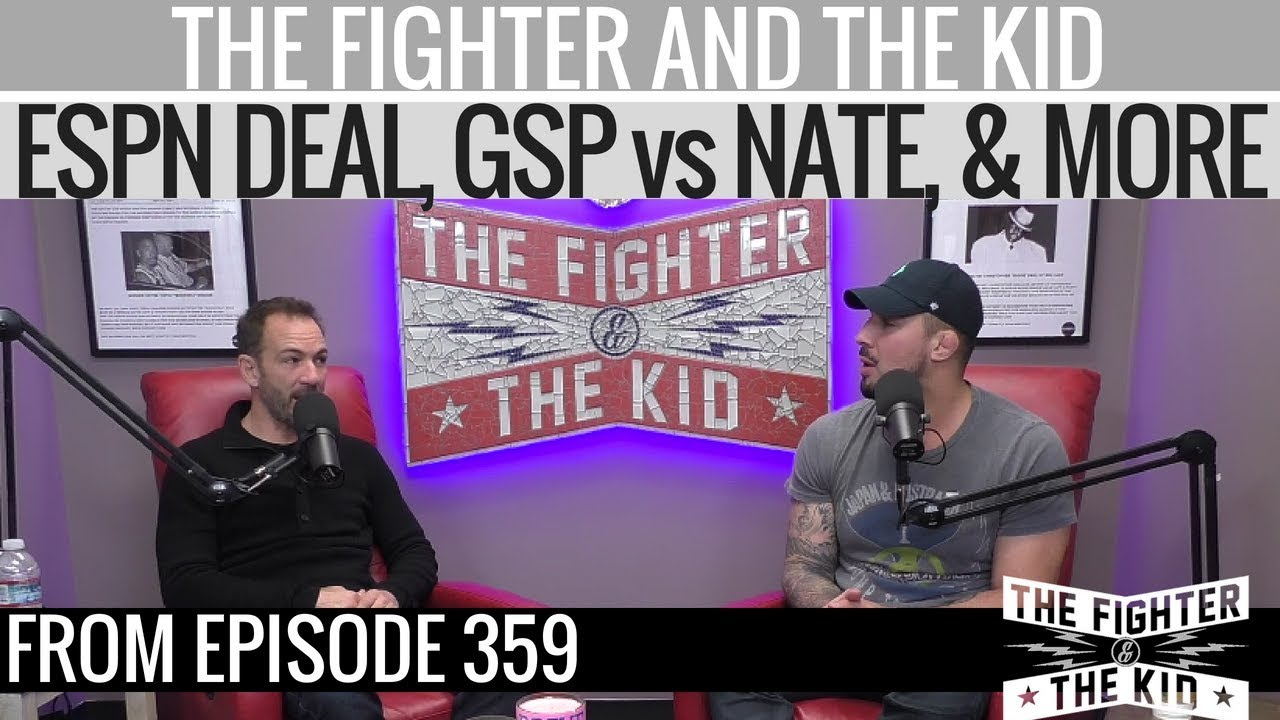 ufc-fight-talk-espn-deal-gsp-vs-nate-over-saturation-and-more