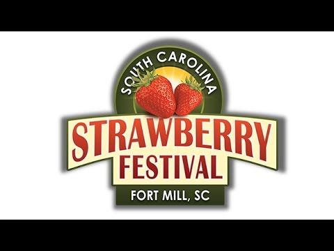 A preview of the 2017 South Carolina Strawberry Festival in Fort Mill, SC