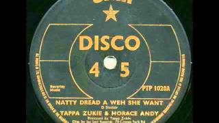 Tappa Zukie & Horace Andy - Natty Dread A Weh She Want