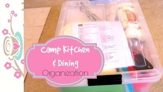 VLOGust 2014: Day 6 - Camp Kitchen and Dining Organization {how to organize}
