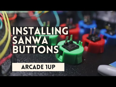 Installing Sanwa Buttons on a Arcade 1 UP from ColdSpace Music