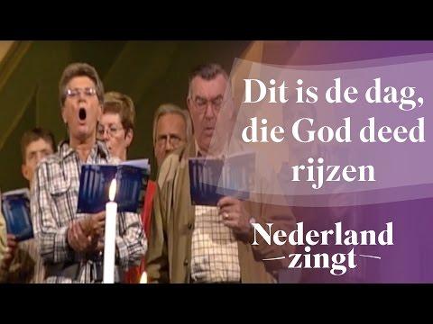 Nederland Zingt: Dit is de dag, die God deed rijzen