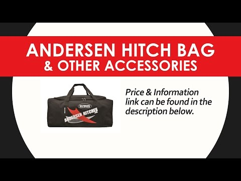 Andersen Hitch Bag & RV Accessories With The Holiday World Of Katy Parts & Service Department