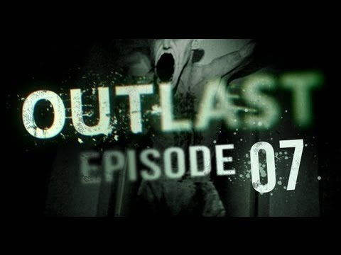 Outlast Gameplay Part 7- Stuck In The...