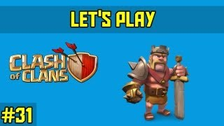 Clash of clans-let's play Ep.31