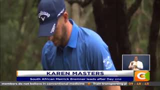 South African Merrick Bremner leads after Day one of Karen Masters