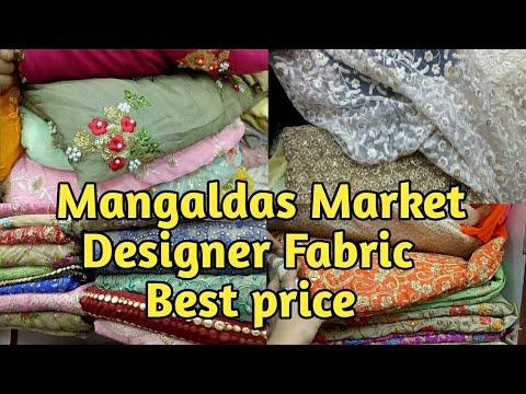 Designer Fabric In Best Price, Mangaldas Market Mumbai.