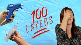 100 LAYERS OF HOT GLUE | THE SORRY GIRLS