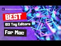 Top ID3 Tag Editors for Mac Recommended in 2021