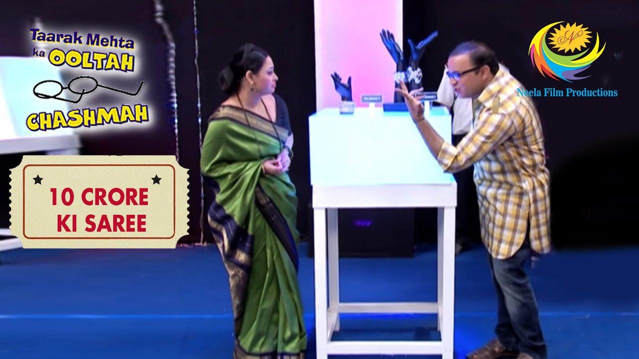 Bhide And Madhavi Misunderstand The Price | Taarak Mehta Ka Ooltah Chashmah | 10 Crore Ki Saree