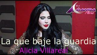 Alicia Villareal-La que baje la guardia/Amanda Flores (Cover)
