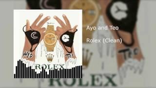 Ayo & Teo - Rolex (Clean)