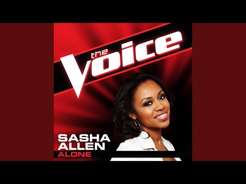 Alone (The Voice Performance)