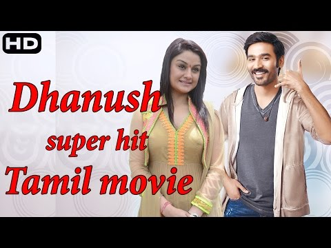 dhanush action movie   dhanush new movie   New tamil full movie    2015 upload