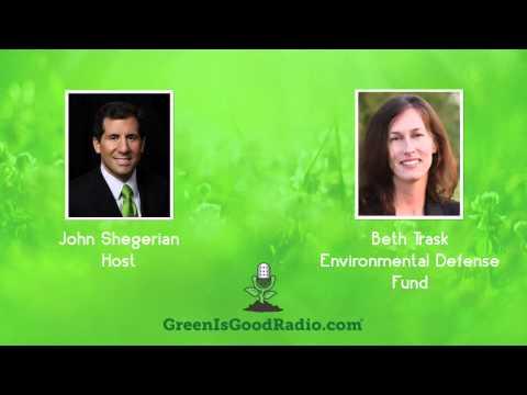 GreenIsGood - Beth Trask - Environmental Defense Fund