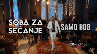SAMO BOB - SOBA ZA SEĆANJE: INTRO - (Official Live Video 2019)