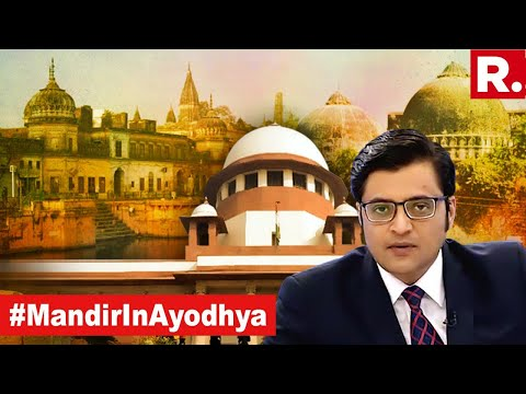 Ayodhya Verdict For New India   The Debate With Arnab Goswami