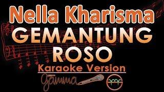 Nella Kharisma - Gemantung Roso KOPLO (Karaoke Lirik Tanpa Vokal)